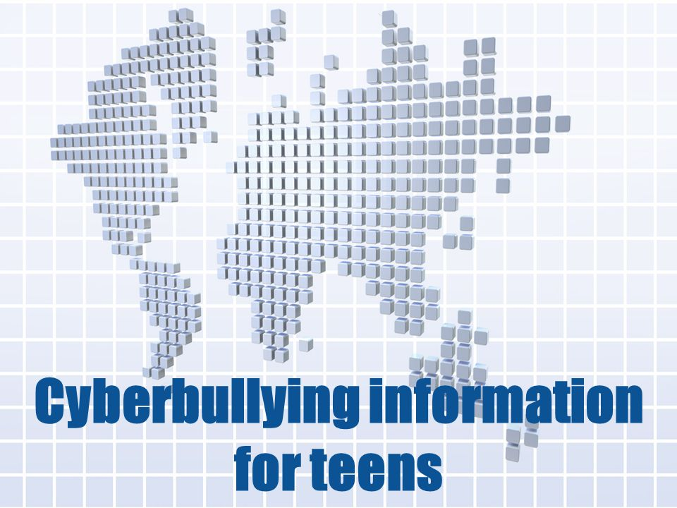 Cyberbullying information for teens