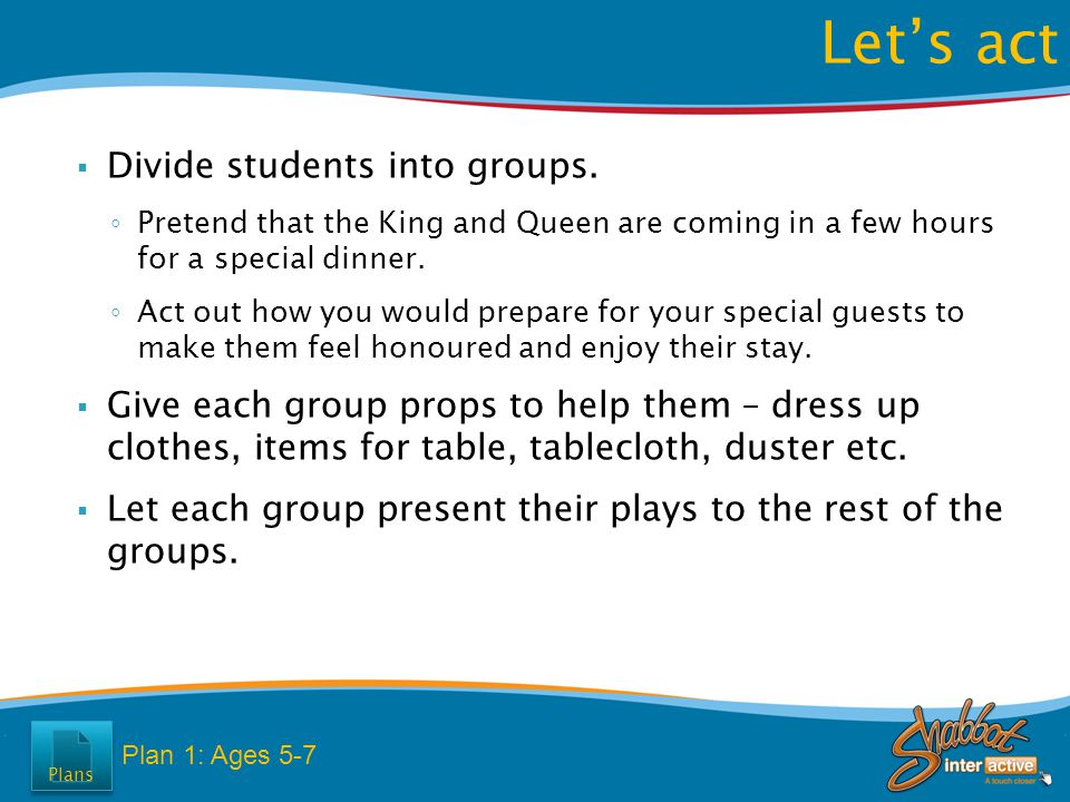  Divide students into groups.