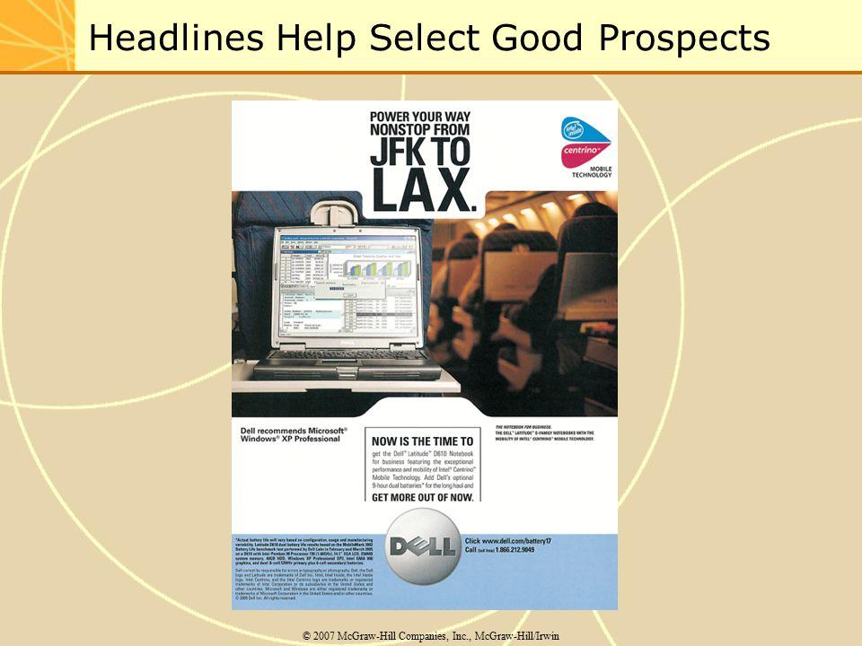 Headlines Help Select Good Prospects © 2007 McGraw-Hill Companies, Inc., McGraw-Hill/Irwin