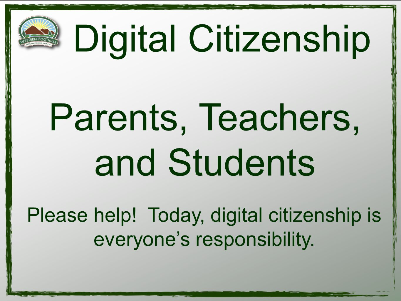 You have promised: Not to write mean things about or to anyone Not to threaten other students Not to embarrass other students Students Be Respectful Don't be a cyberbully When you see it report it