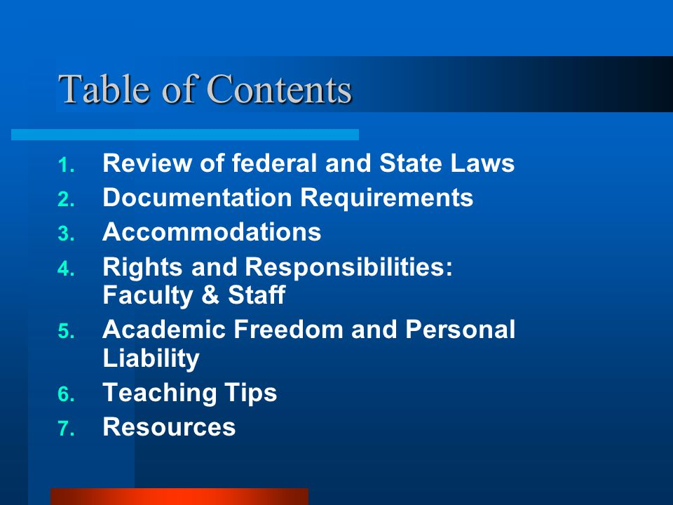 Table of Contents 1. Review of federal and State Laws 2.