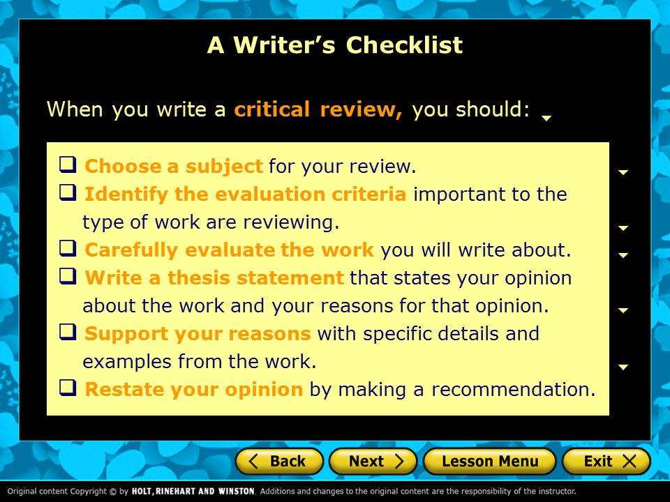 A Writer's Checklist When you write a critical review, you should:  Choose a subject for your review.