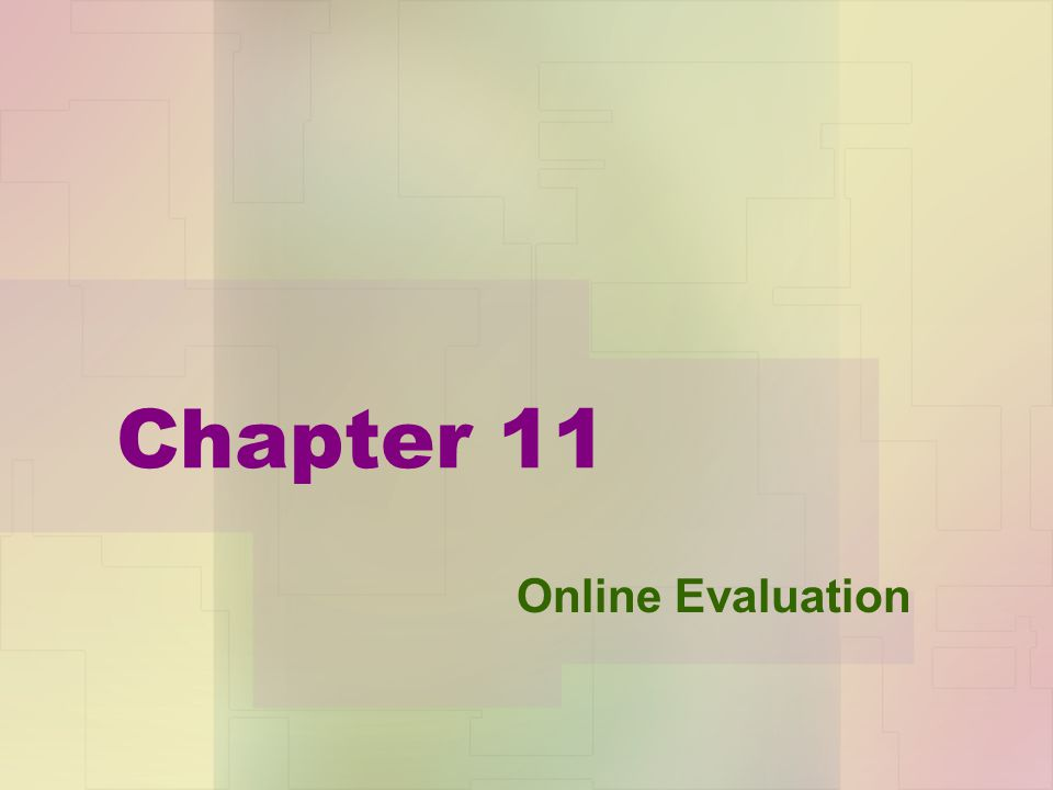 Chapter 11 Online Evaluation
