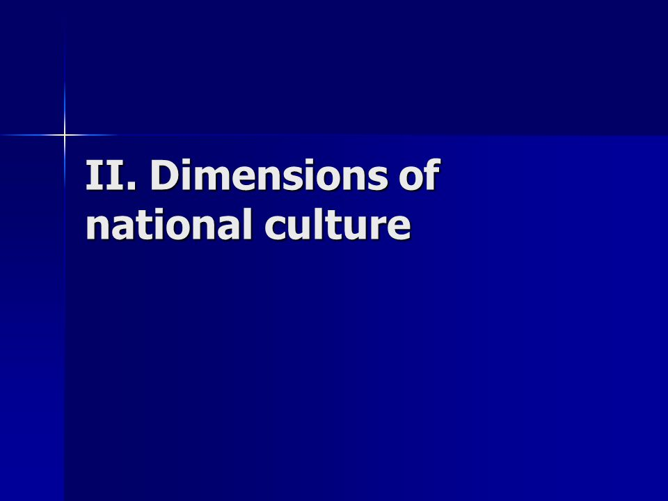II. Dimensions of national culture