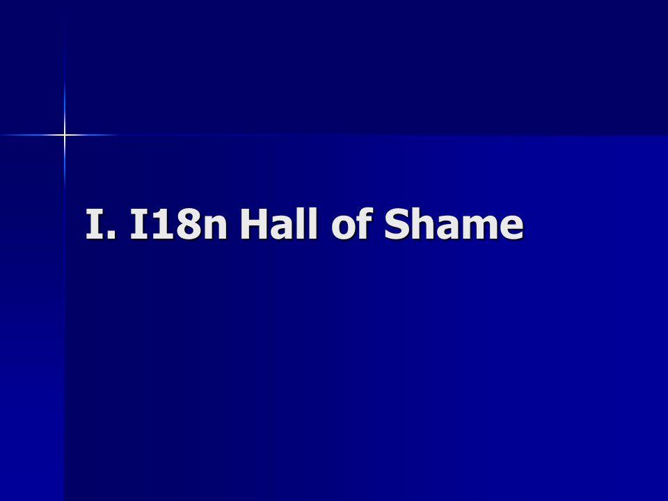 I. I18n Hall of Shame