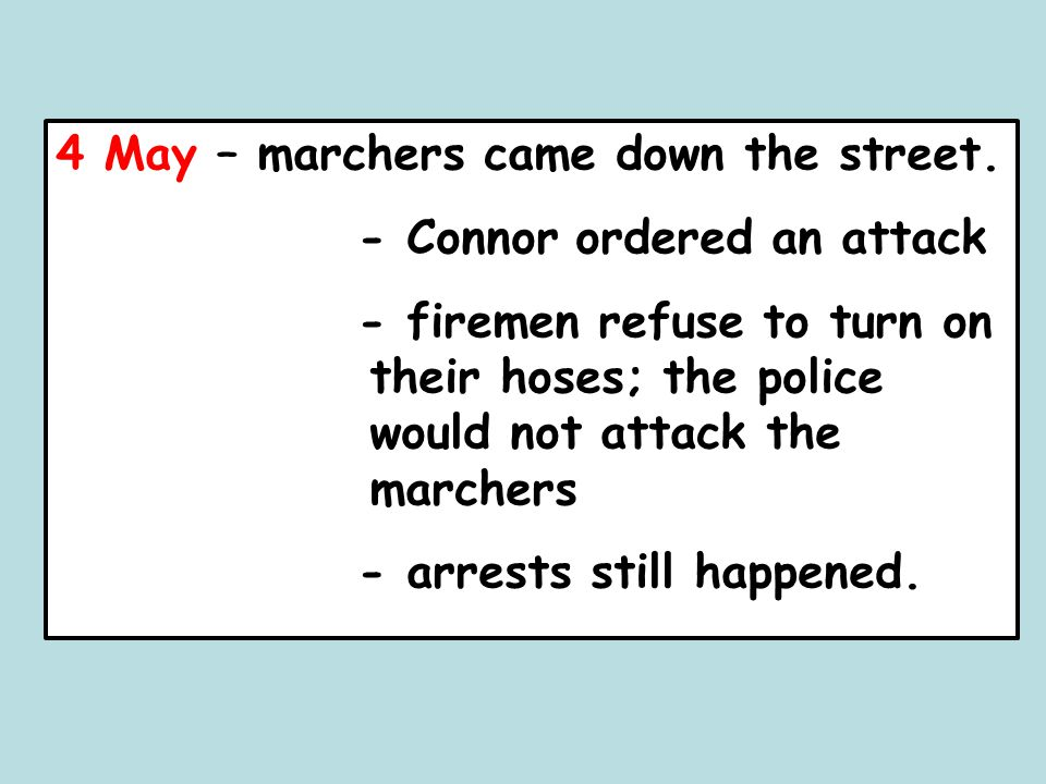 4 May – marchers came down the street.