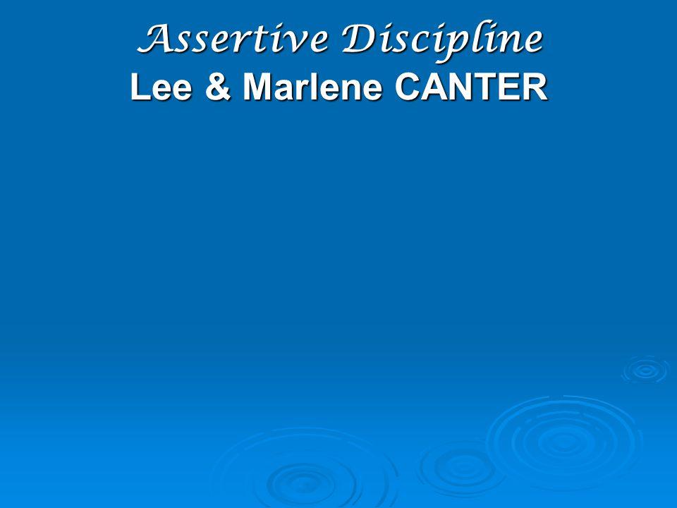 Assertive Discipline Lee & Marlene CANTER