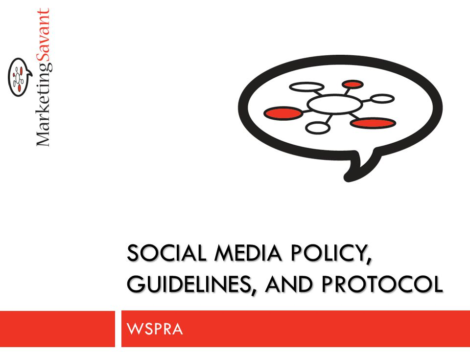 Social Media Policy 1.Overall policy considerations 2.