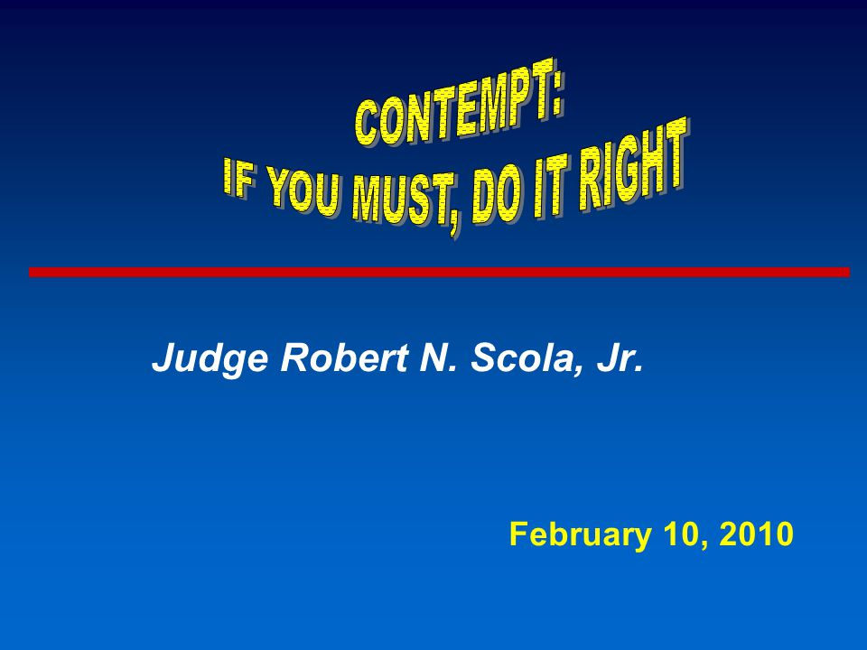 Judge Robert N. Scola, Jr. February 10, 2010