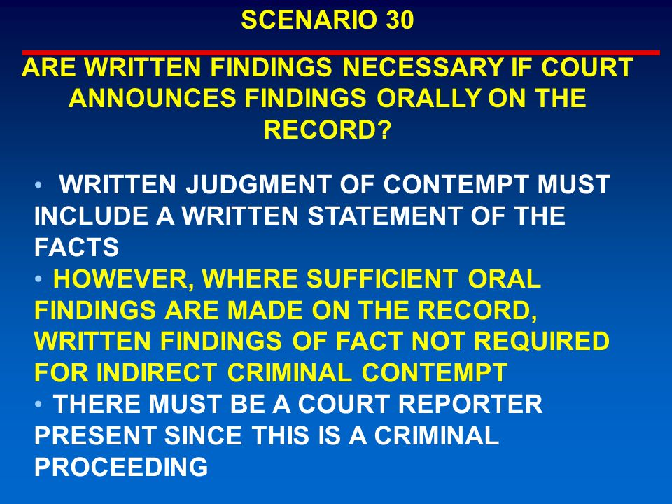 WRITTEN JUDGMENT OF CONTEMPT MUST INCLUDE A WRITTEN STATEMENT OF THE FACTS HOWEVER, WHERE SUFFICIENT ORAL FINDINGS ARE MADE ON THE RECORD, WRITTEN FIN
