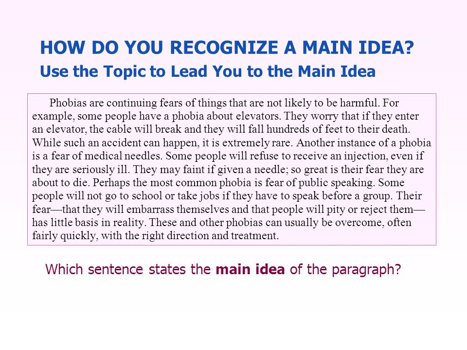 Which sentence states the main idea of the paragraph.