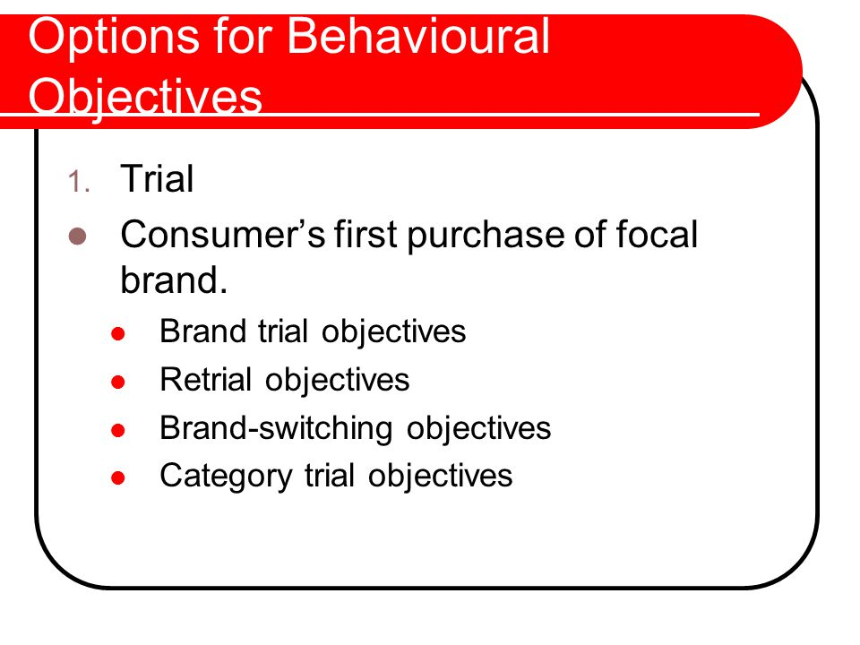 Options for Behavioural Objectives 2.