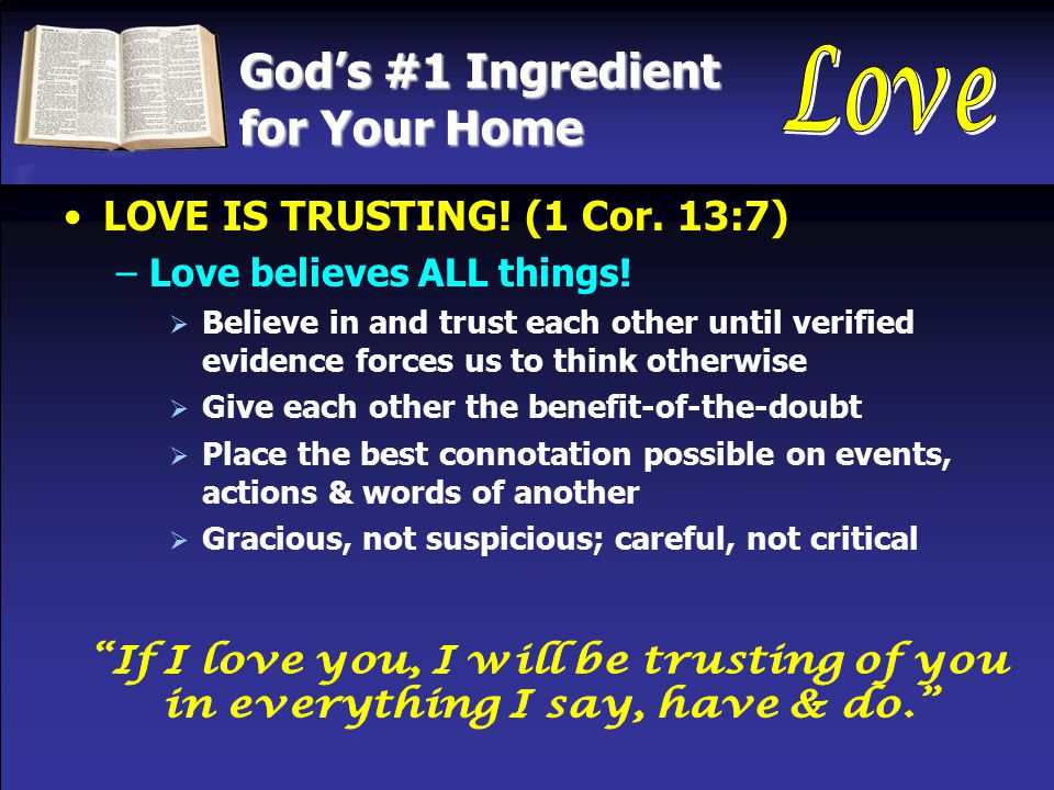 God's #1 Ingredient for Your Home LOVE IS ENCOURAGING.
