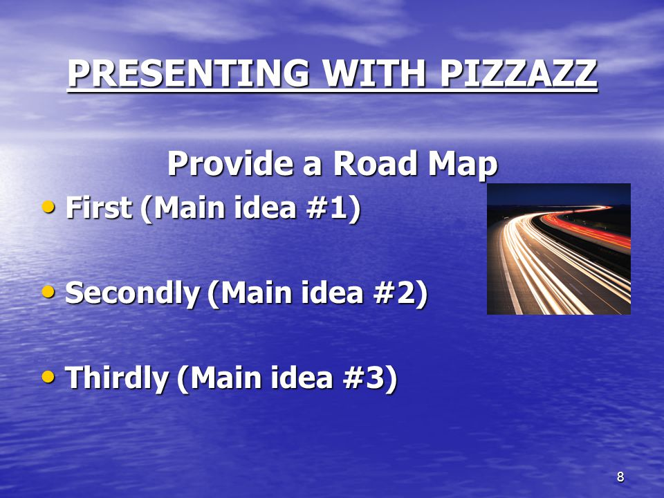 9 PRESENTING WITH PIZZAZZ Tell Them Why They Should Care (WII-FM) What's What's In In It It For For Me Me
