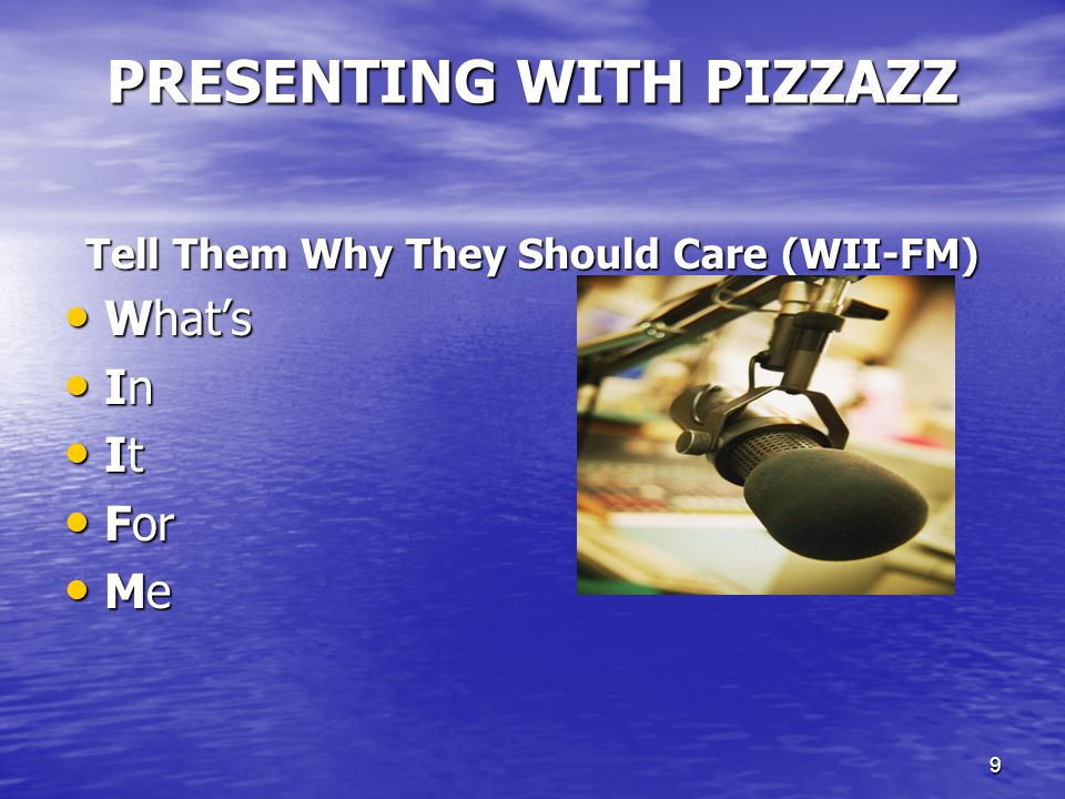 10 PRESENTING WITH PIZZAZZ Speak on Purpose Reveal the four critical secrets to... Reveal the four critical secrets to... Prove to you... Prove to you... Show you the three advantages of... Show you the three advantages of... Introduce you to... Introduce you to... Give you a guided tour of... Give you a guided tour of... Share with you three proven strategies for... Share with you three proven strategies for... Provide you the four key ingredients for... Provide you the four key ingredients for...