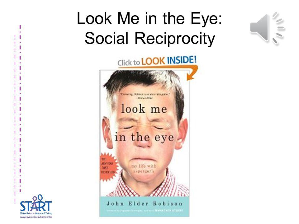 Look Me in the Eye: Social Reciprocity