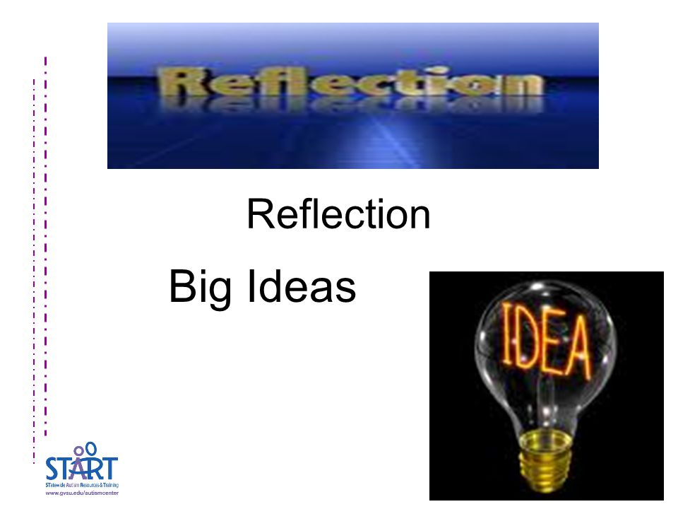 Reflection Big Ideas