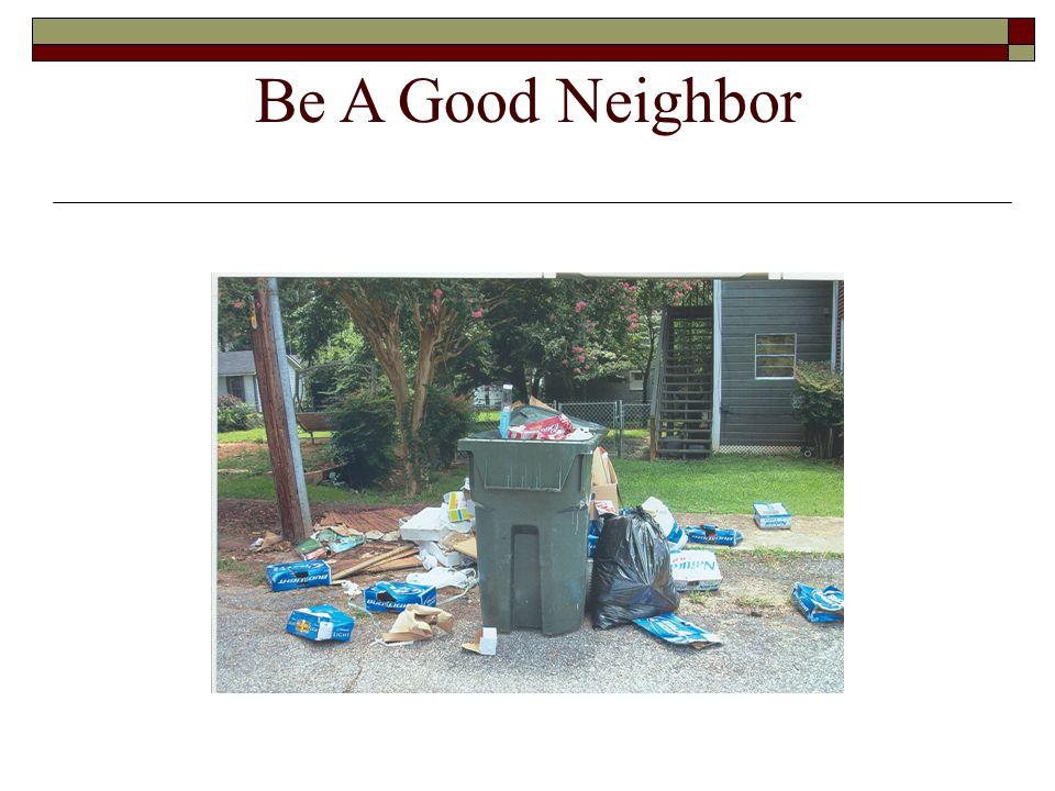 Be A Good Neighbor