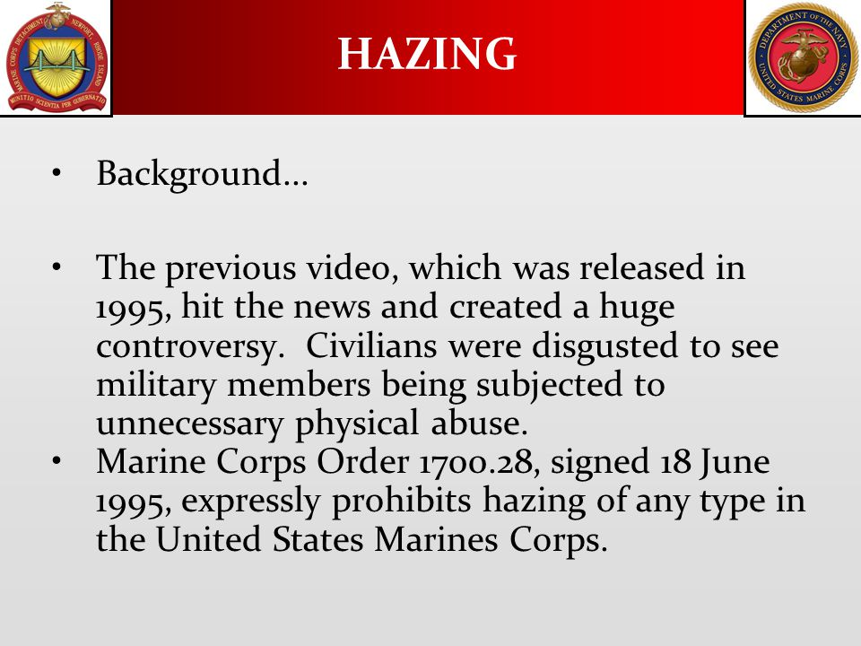Policy: Hazing is prohibited.