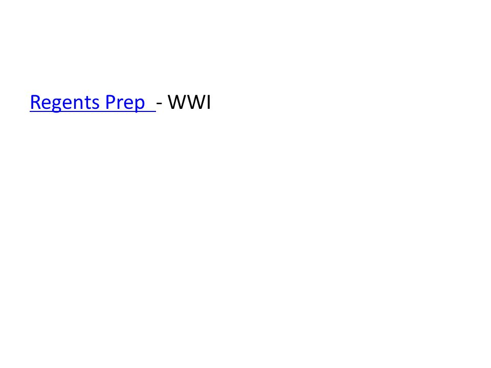 Regents Prep Regents Prep - WWI