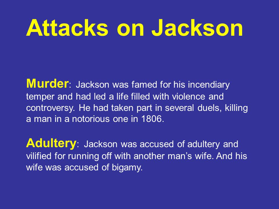 Murder : Jackson was famed for his incendiary temper and had led a life filled with violence and controversy.