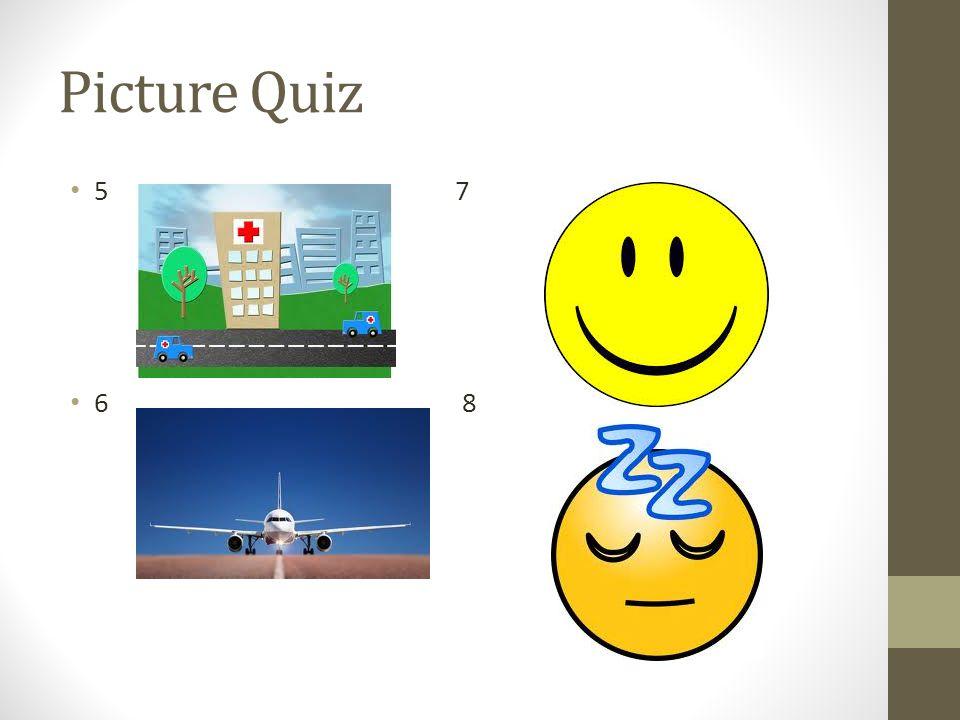 Picture Quiz 5 7 6 8
