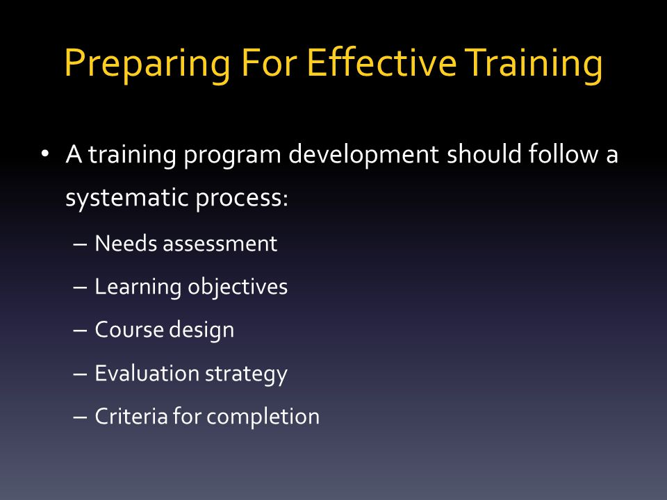 Characteristics of a Sound Training Program Accurate Credible Clear Practical
