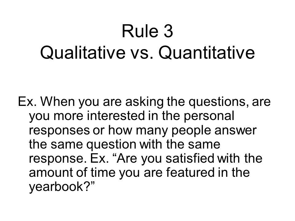 Rule 3 Qualitative vs. Quantitative Ex.
