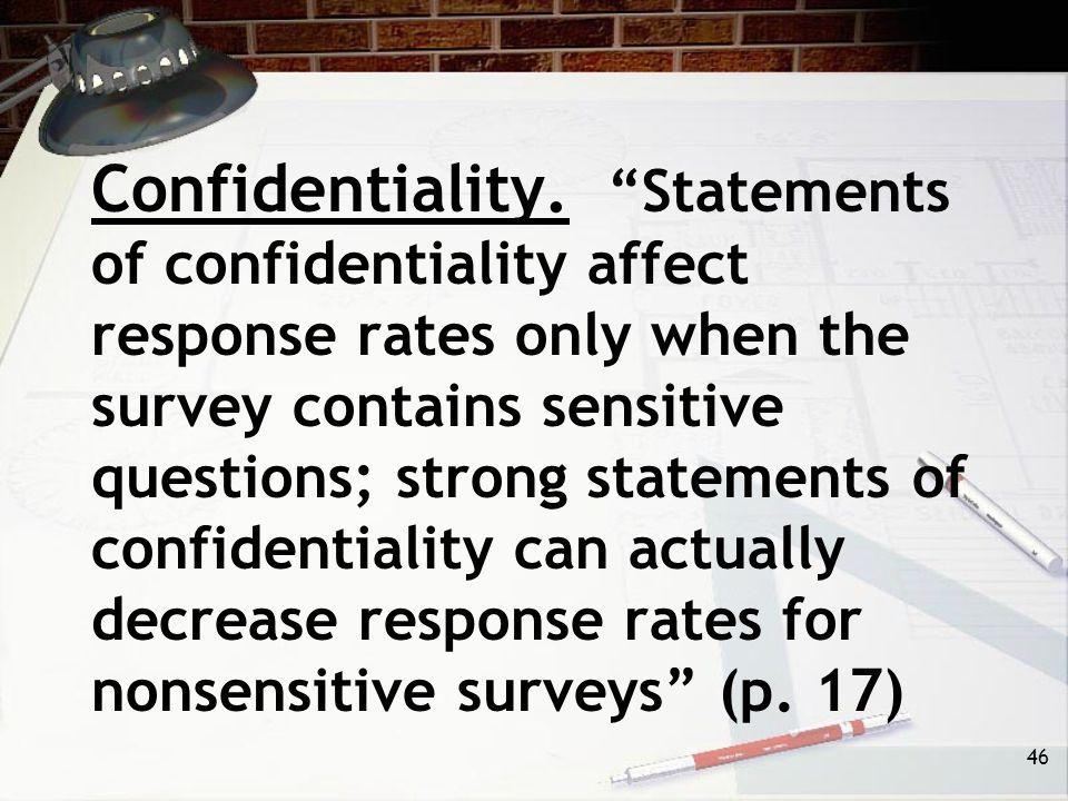 46 Confidentiality.