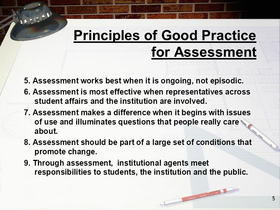 5 Principles of Good Practice for Assessment 5.