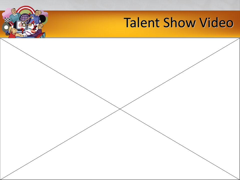 Talent Show Video