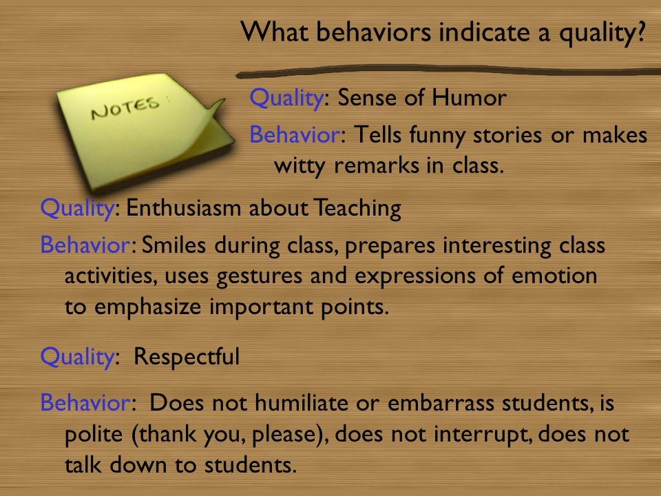 What behaviors indicate a quality.
