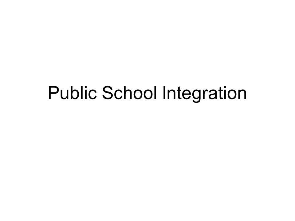 Public School Integration