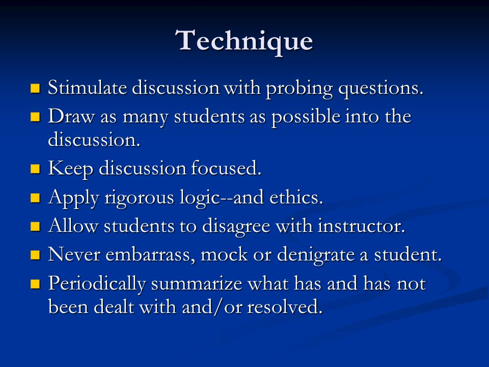 Cautions One of Socratic teaching's strengths is its unpredictability.