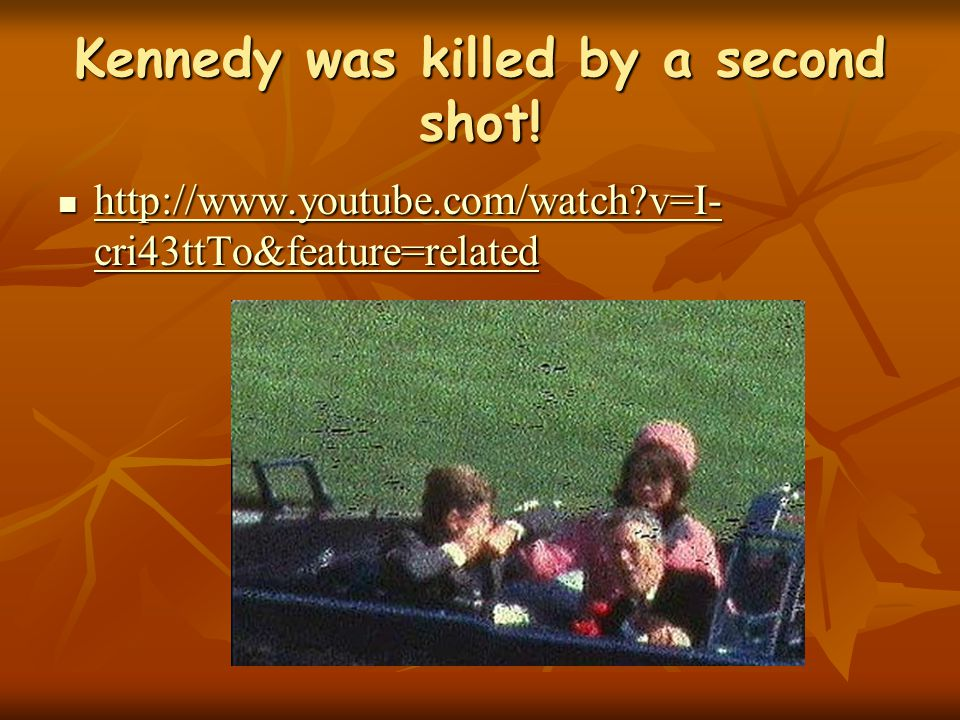 But things were not all they seemed. Kennedy we know was hit by two shots.