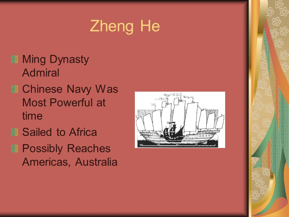 Zheng He Ming Dynasty Admiral Chinese Navy Was Most Powerful at time Sailed to Africa Possibly Reaches Americas, Australia