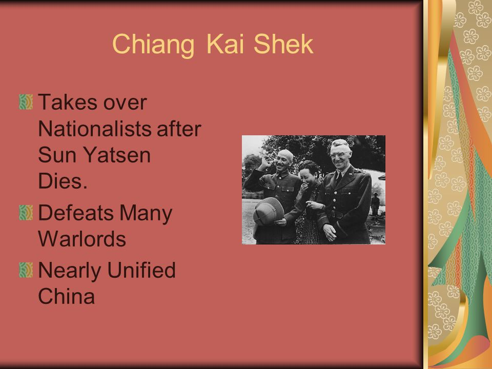 Chiang Kai Shek Takes over Nationalists after Sun Yatsen Dies.