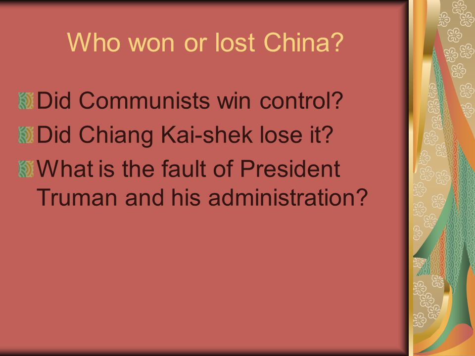 Who won or lost China. Did Communists win control.