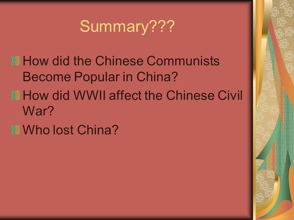 Summary . How did the Chinese Communists Become Popular in China.