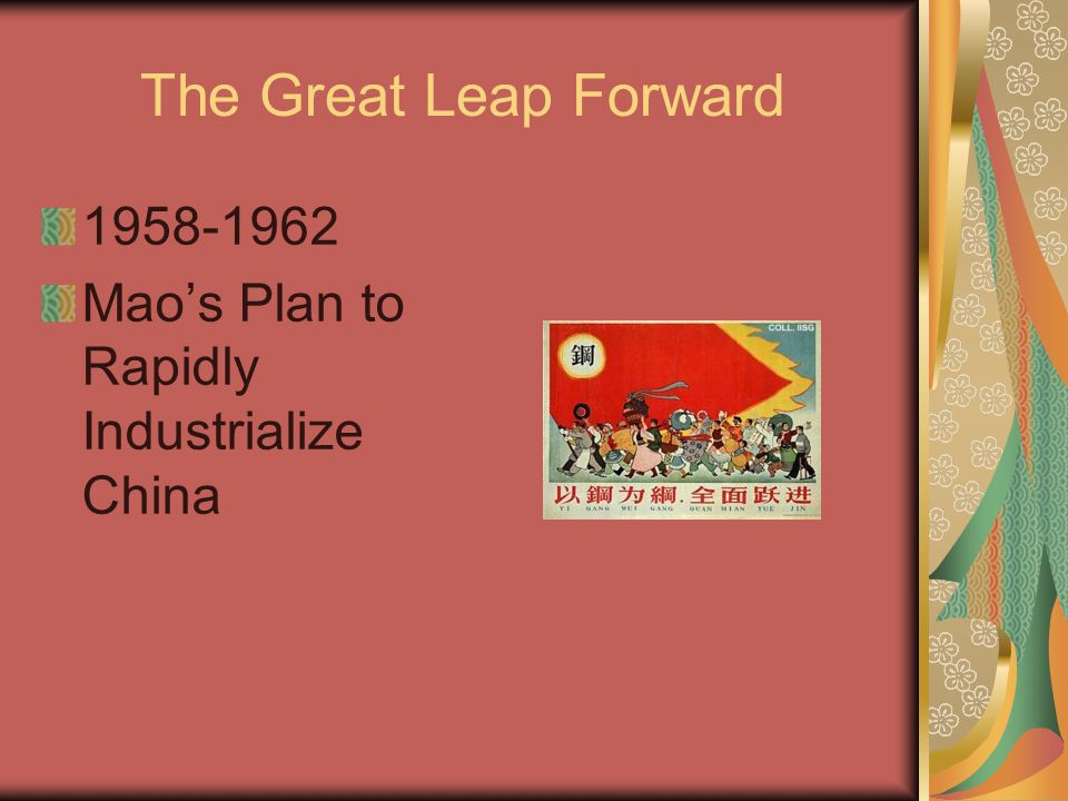 The Great Leap Forward 1958-1962 Mao's Plan to Rapidly Industrialize China