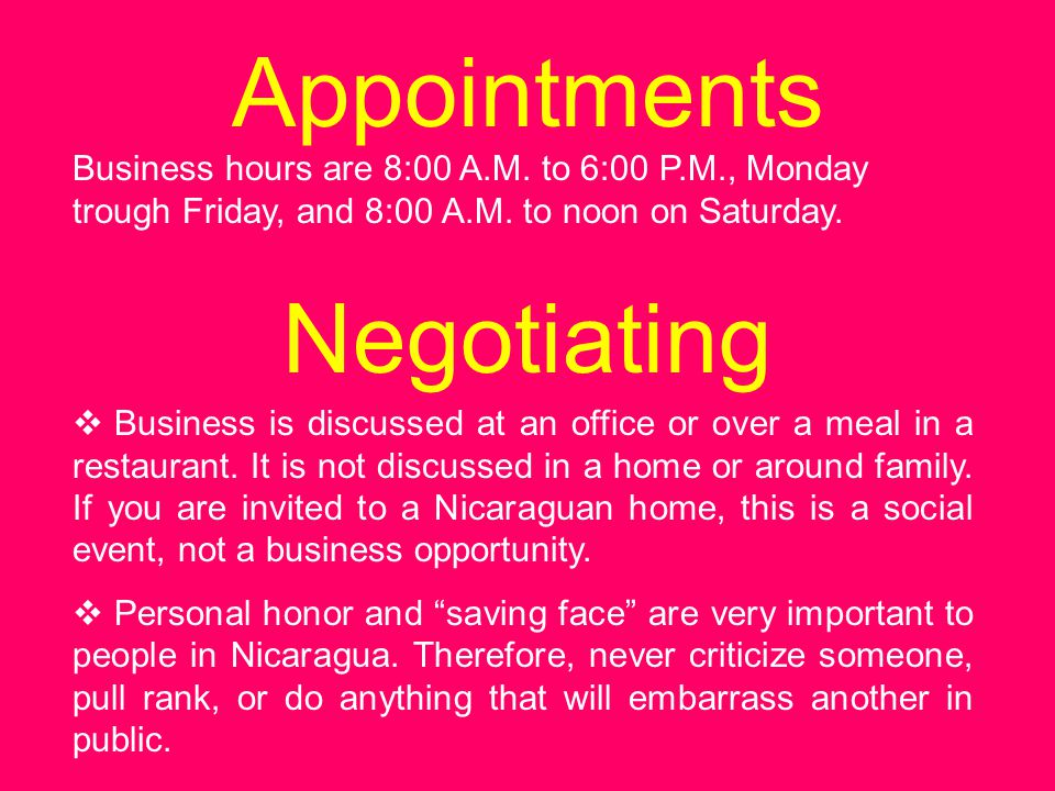 Business hours are 8:00 A.M.to 6:00 P.M., Monday trough Friday, and 8:00 A.M.
