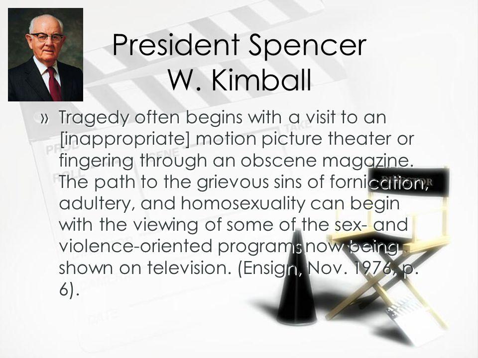 President Spencer W.