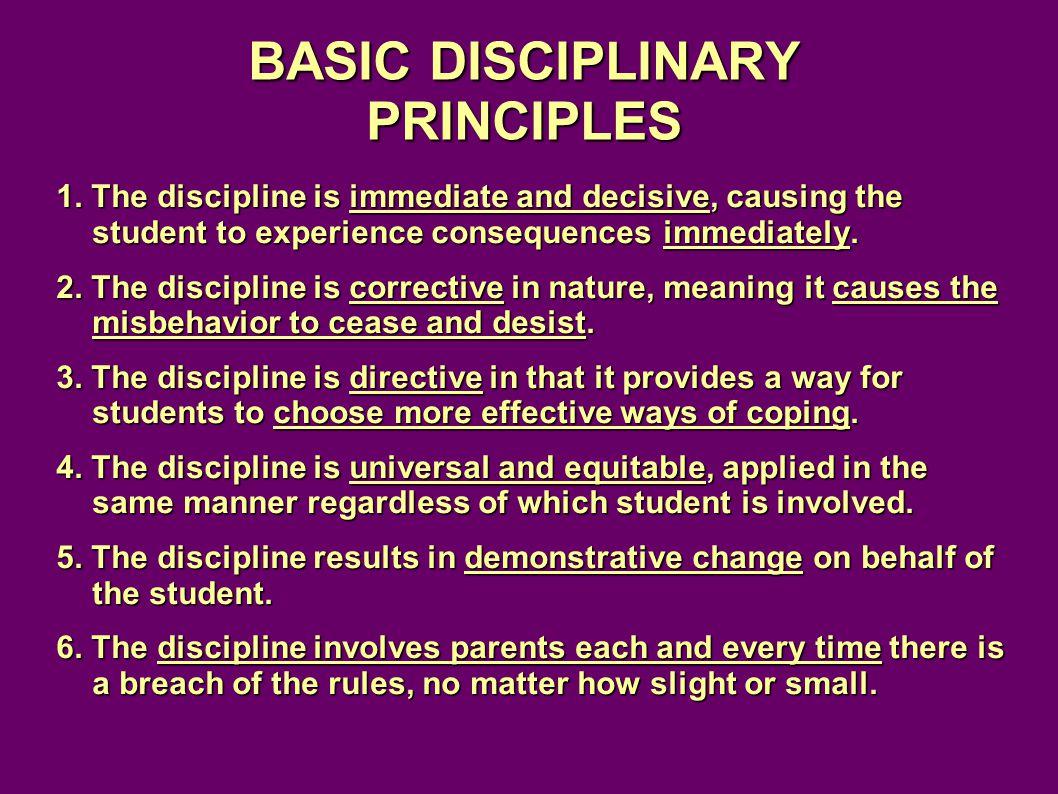BASIC DISCIPLINARY PRINCIPLES 1.