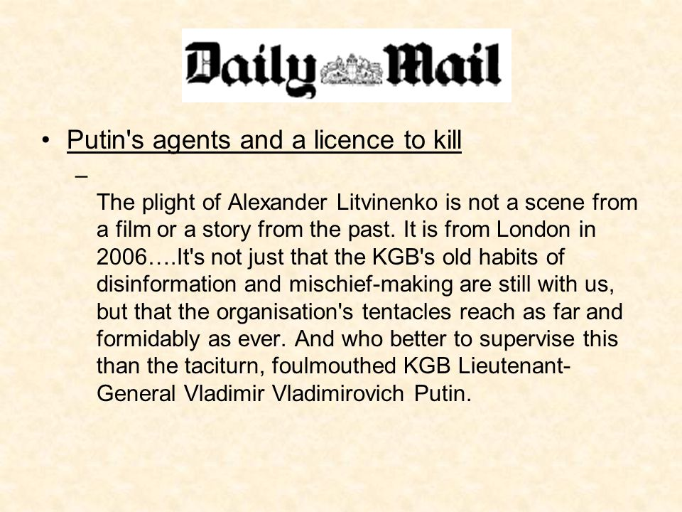 Putin s agents and a licence to kill – The plight of Alexander Litvinenko is not a scene from a film or a story from the past.