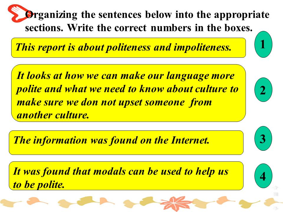 Organizing the sentences below into the appropriate sections.