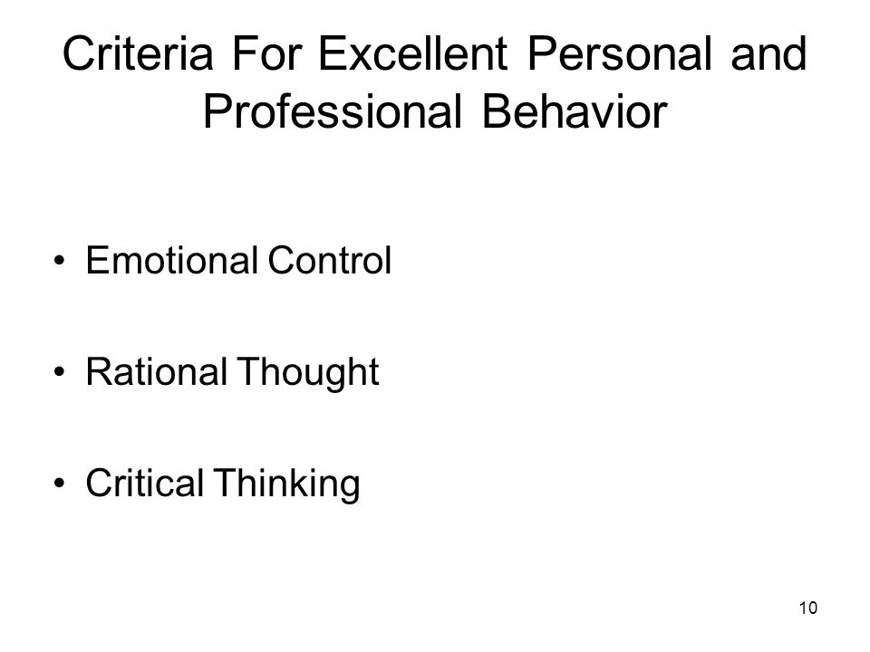 10 Criteria For Excellent Personal and Professional Behavior Emotional Control Rational Thought Critical Thinking