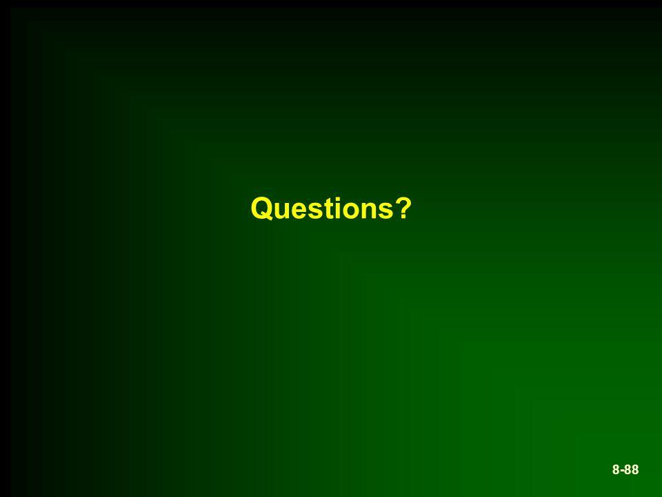 8-88 Questions?