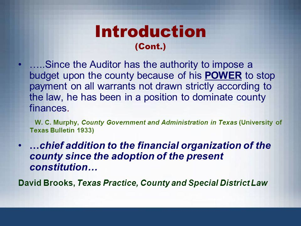 45 PRESCRIPTIVE AUTHORITY County population of less than 190,000 The county auditor may adopt and enforce regulations, not inconsistent with law… that the auditor considers necessary for the speedy and proper collecting, checking, and accounting of the revenues and other funds and fees that belong to the county.