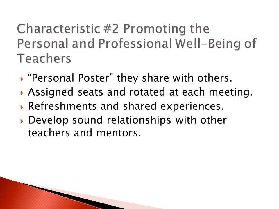 " ""Personal Poster"" they share with others.  Assigned seats and rotated at each meeting.  Refreshments and shared experiences.  Develop sound relat"
