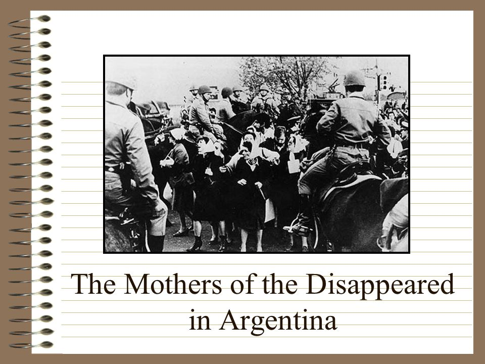 The Mothers of the Disappeared in Argentina